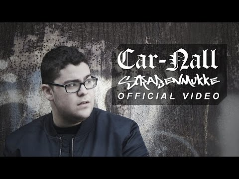 Car-Nall  - Straßenmukke (Official Music Video)