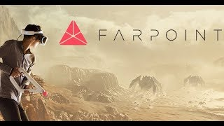 Farpoint (PSVR) | The first blockbuster for Playstation VR