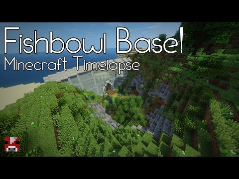 Minecraft Timelapse - The Fishbowl Base! (WORLD DOWNLOAD)