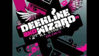 Скачать Deekline Wizard Feat Yolanda Ill Street Blues