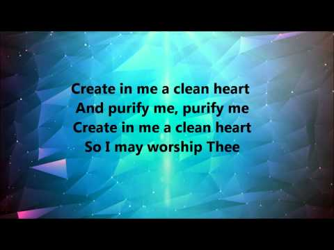 Donnie Mcclurkin - Create In Me A Clean Heart (Lyrics)