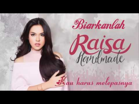 Raisa - Biarkanlah (Unofficial Lyric Video) (2016)