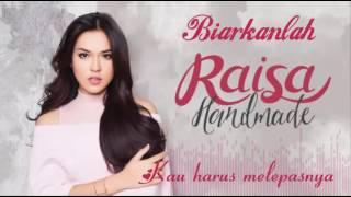 Raisa - Biarkanlah (Unofficial Lyric Video) (2016)
