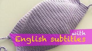 Çok Kolay Tığ İşi Örgü Maske Yapımı (Face Mask Crocheting with English subtitles)