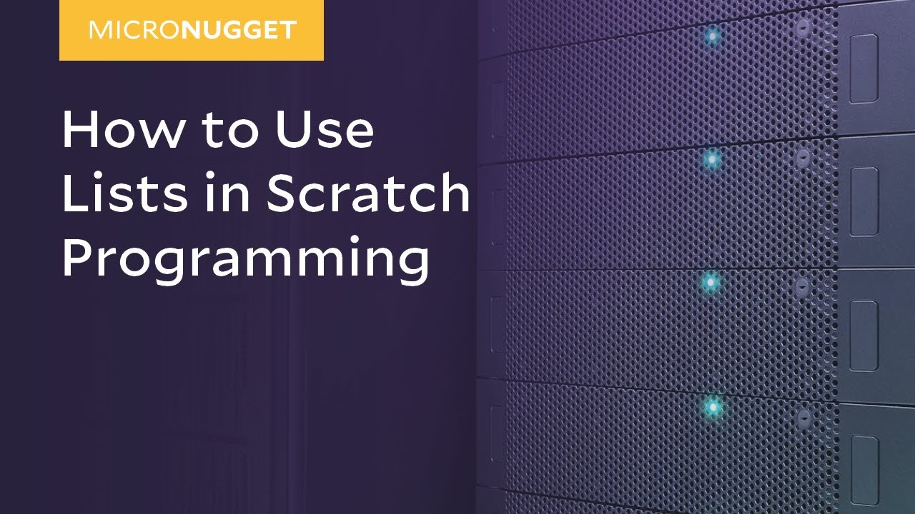 MicroNugget: How to Use Lists in Scratch Programming