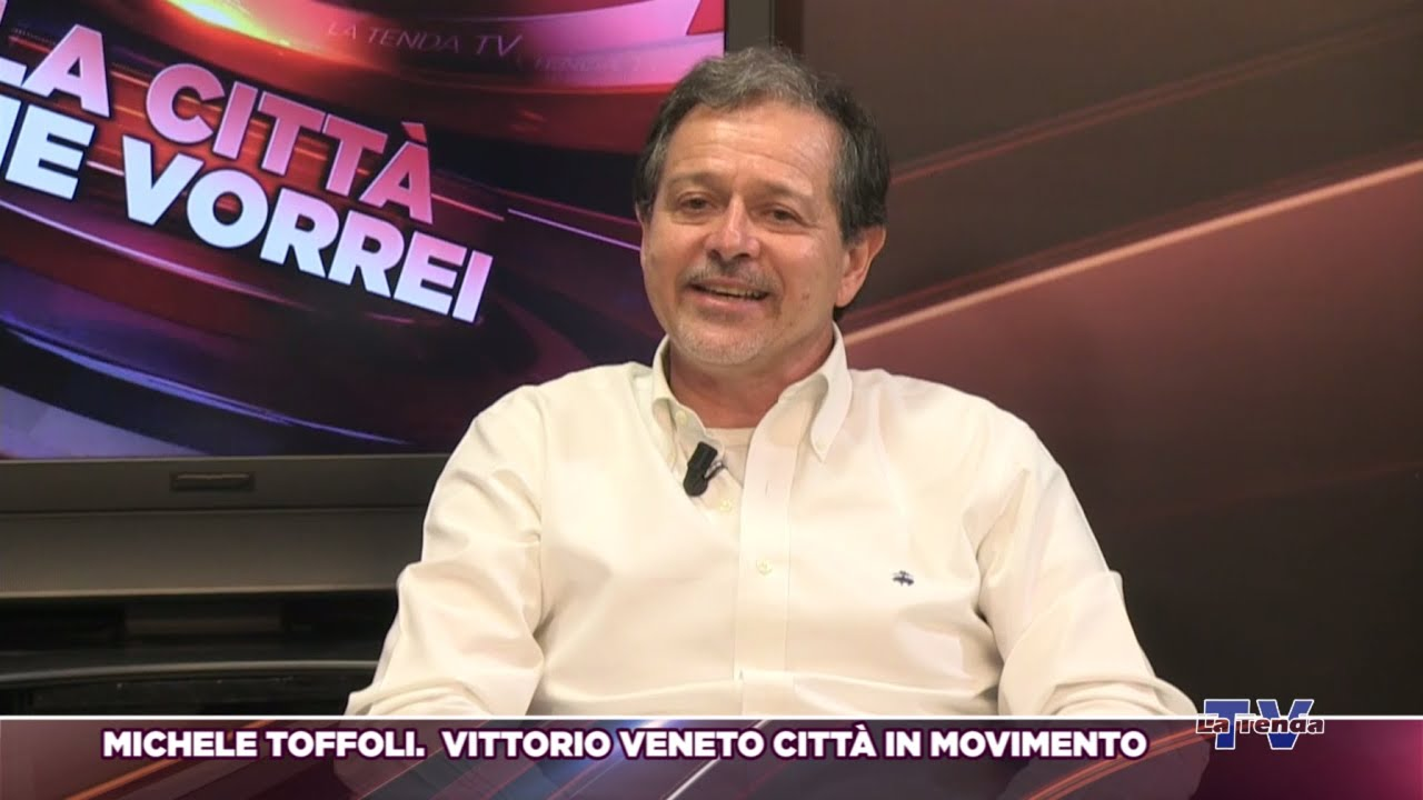 La città che vorrei 2019 - Michele Toffoli - Vittorio Veneto città in movimento