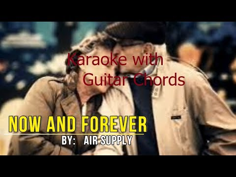 now-and-forever-by-air-supply-(karaoke-with-guitar-chords)