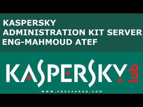 kaspersky Administration kit Server By Eng-Mahmoud Atef | Arabic