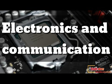 What Is Electronics And Communication Engineering?