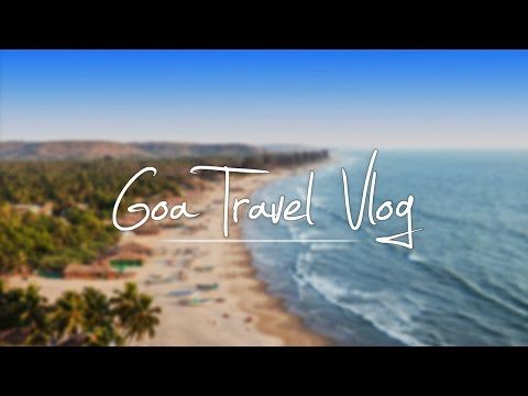 3 Days In Goa | Travel Vlog