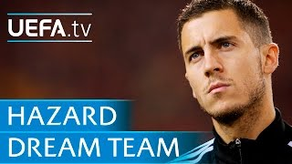 Eden Hazard: My dream five-a-side
