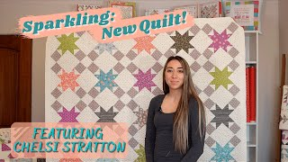 Sparkling: New Sawtooth Star Block Quilt Pattern with Chelsi Stratton!