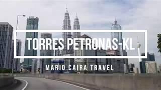 TORRES PETRONAS | Arq. Cesar Pelli | Kuala Lumpur | Mario Caira TV | Travel