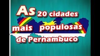 as-20-cidades-mais-populosas-de-pernambuco-atualizado