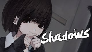 [ Nightcore ] - 3rd Prototype - Shadows