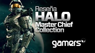 GamersTV - Reseña Halo: The Master Chief Collection