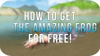 How To Get The Amazing Frog For Free on PC  | Tutorial 2017 |