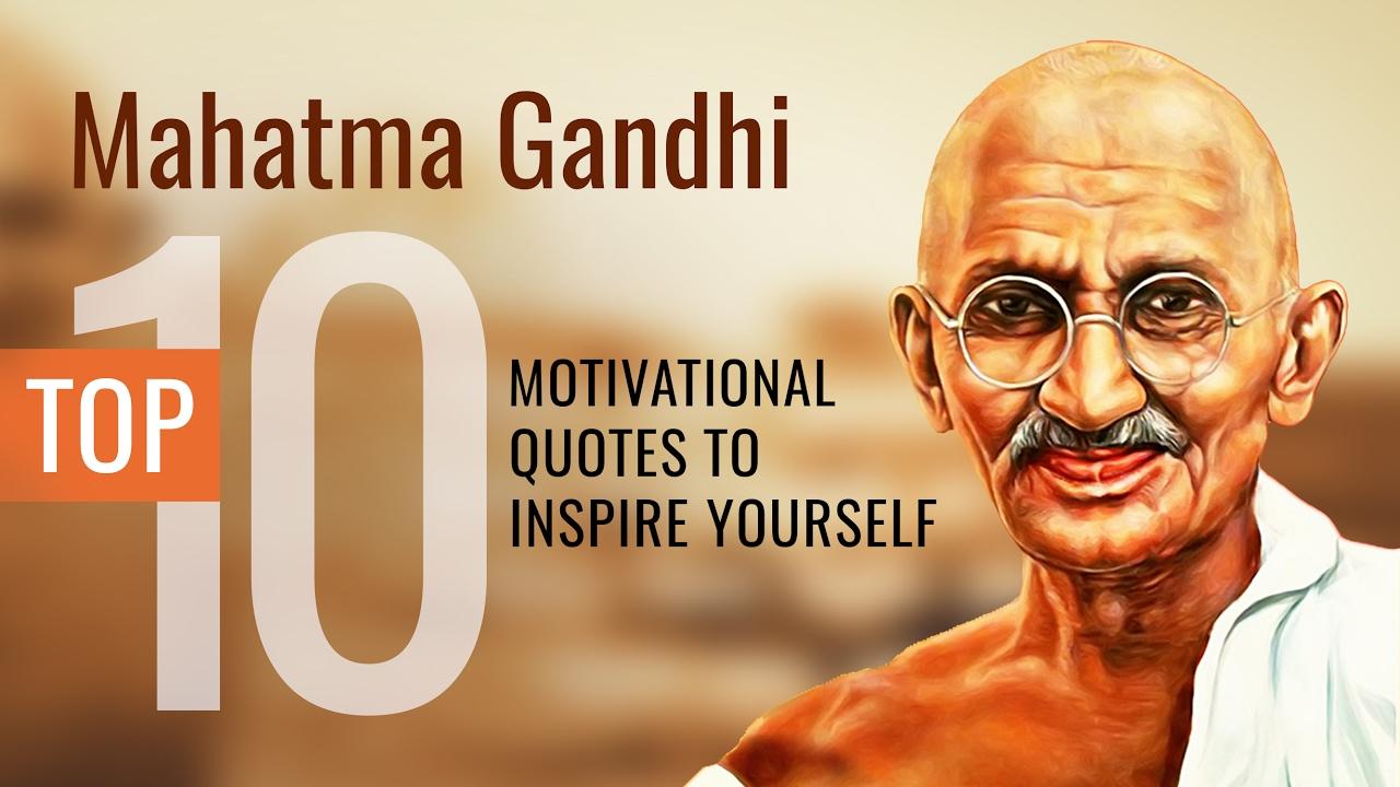 Inspirational Quotes Mahatma Gandhi Education