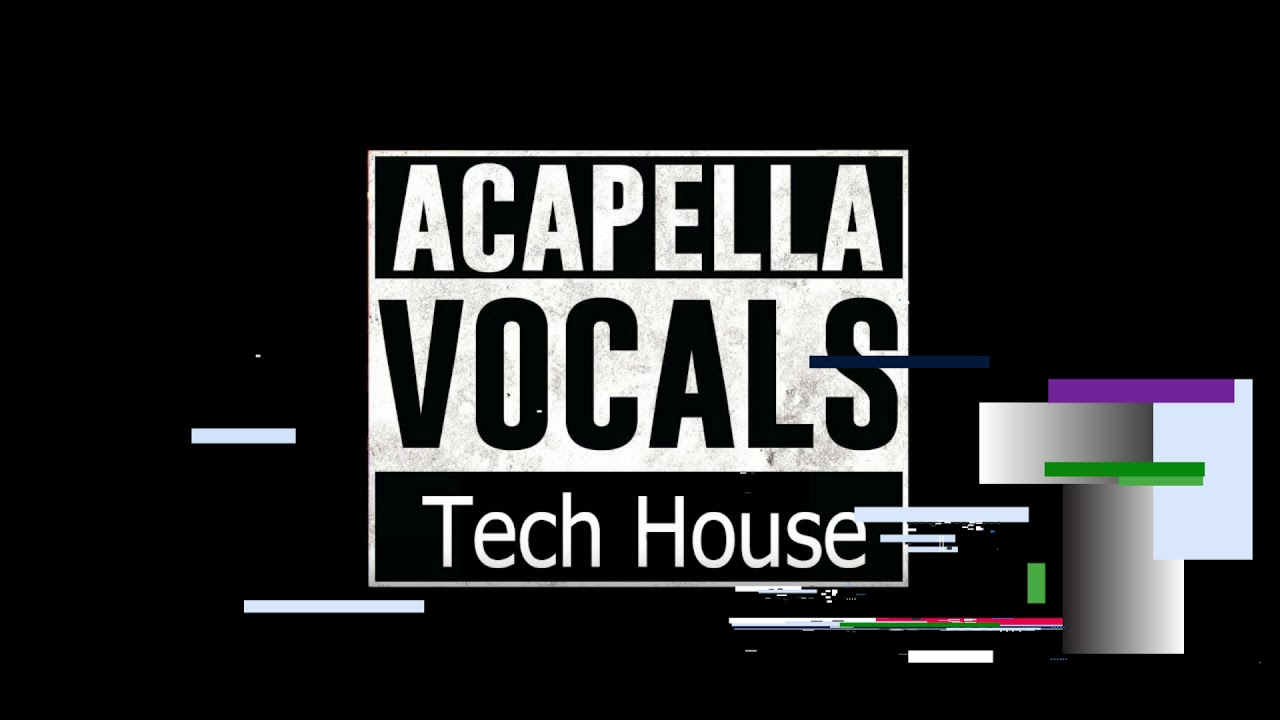 Tech house vocals download
