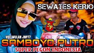 Sewates Kerjo Voc Wulan JNP77 - Cover Jaranan Samboyo Putro 2019 - Live Ngrawan