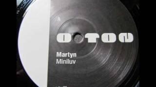 Martyn - Miniluv