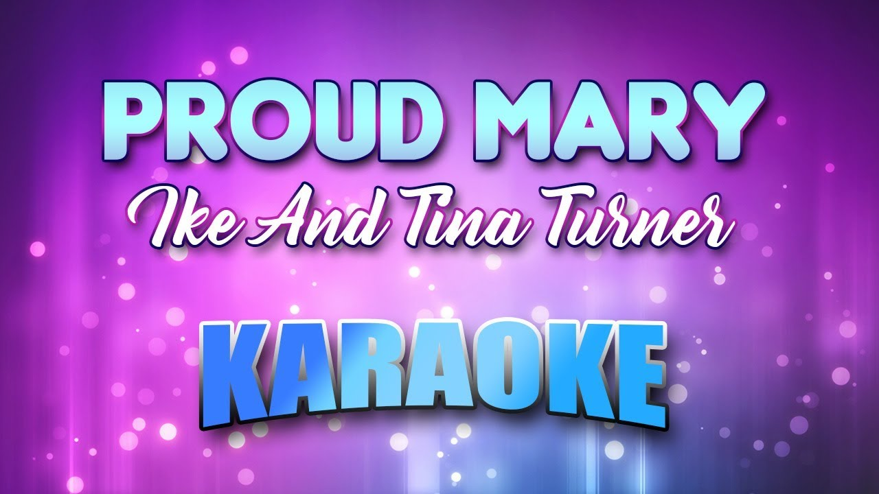 Proud Mary in the Style of