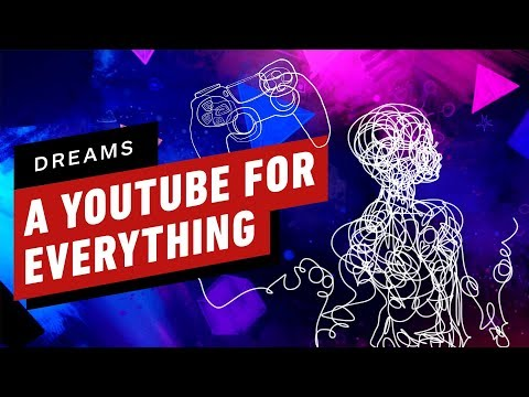 How Dreams Became A YouTube For Everything