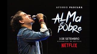 AFONSO PADILHA - ALMA DE POBRE - TRAILER NETFLIX