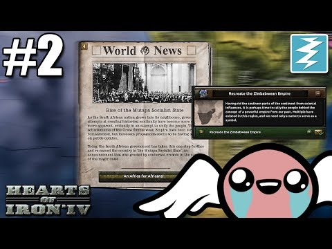 AFRICA FOR AFRICANS!!! [2] Form Zimbabwe Empire - Hearts of Iron IV