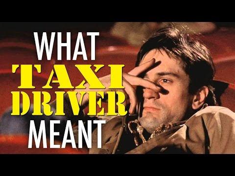 Taxi Driver - What it all Meant