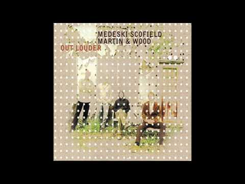 Medeski, Scofield, Martin & Wood - Out Louder (2006) Full Album