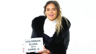 Karol G Teaches You Colombian Slang | Vanity Fair