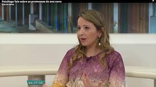 Psicóloga Daniela Queiroz -  Entrevista Bom dia Minas - Promessas do fim de ano