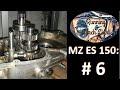 MZ ES 150: Überholung #6: Getriebe Zusammenbau - Overhaul #6: Gearbox assembly
