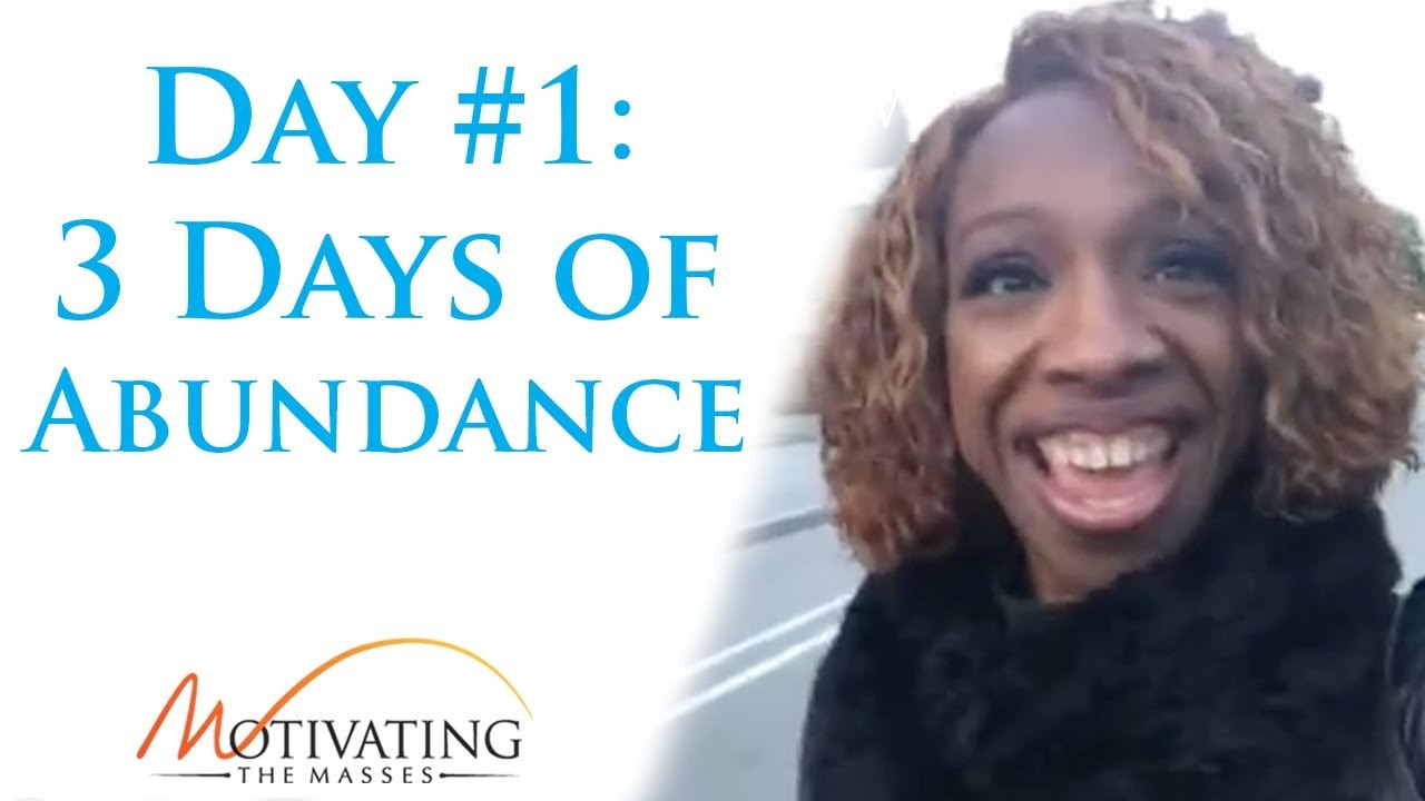 Lisa Nichols - 3 Days of Abundance - Day #1
