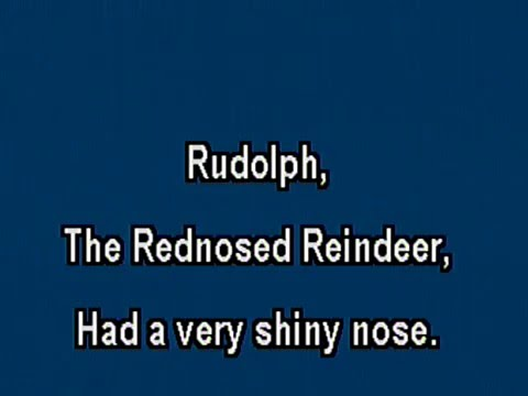 Rudolph the Red Nose Raindeer _ karaoke style without vocal