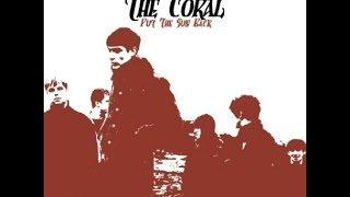 The Coral - Put The Sun Back (Live)