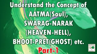 A seminar on Aatma - Part 1 - by Veer Bhupinder Singh