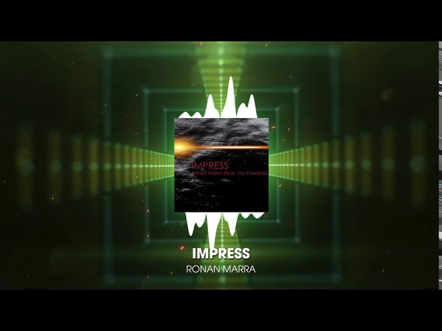 IMPRESS (feat. Tay Edwards)