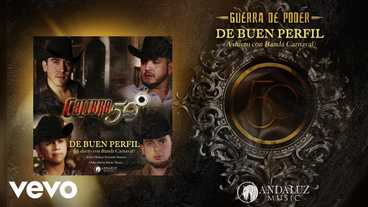 Calibre 50 - De Buen Perfil (Lyric Video) ft. Banda Carnaval