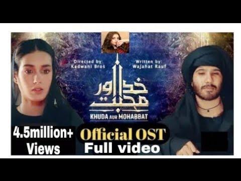 khuda-aur-mohabbat-season-3---full-ost-song-with-lyrics- rahat-fateh-ali-khan- -nish-ashar