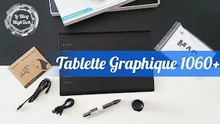 [PRESENTATION] tablette1060 Plus HUION