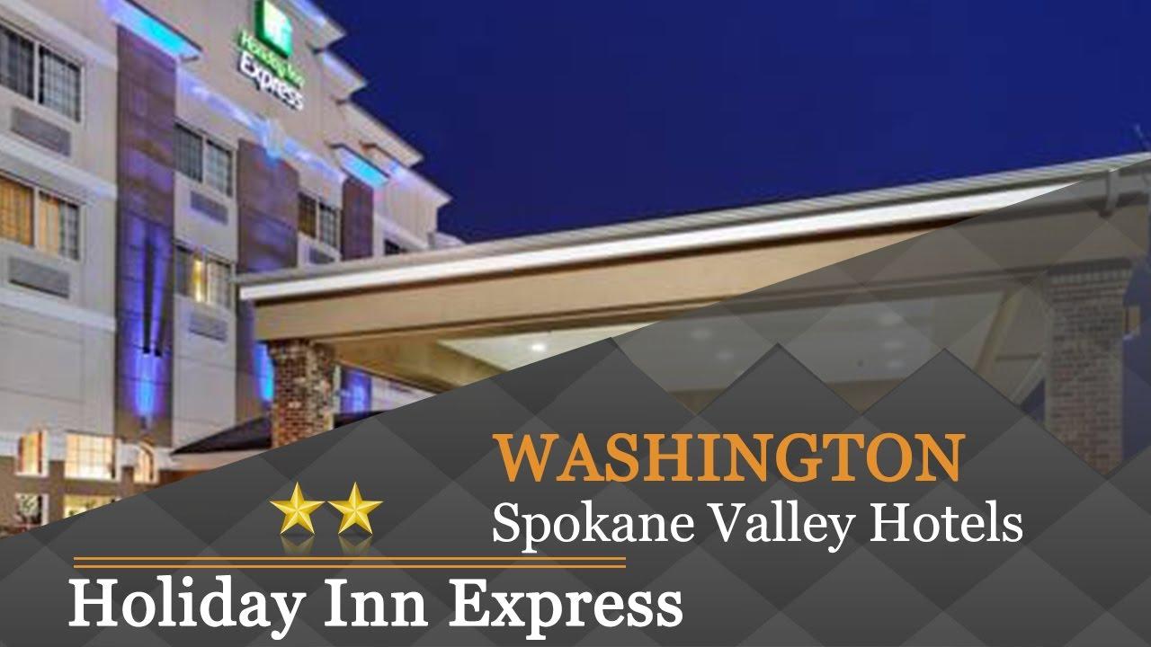 Holiday Inn Express Spokane Valley Hotels Washington