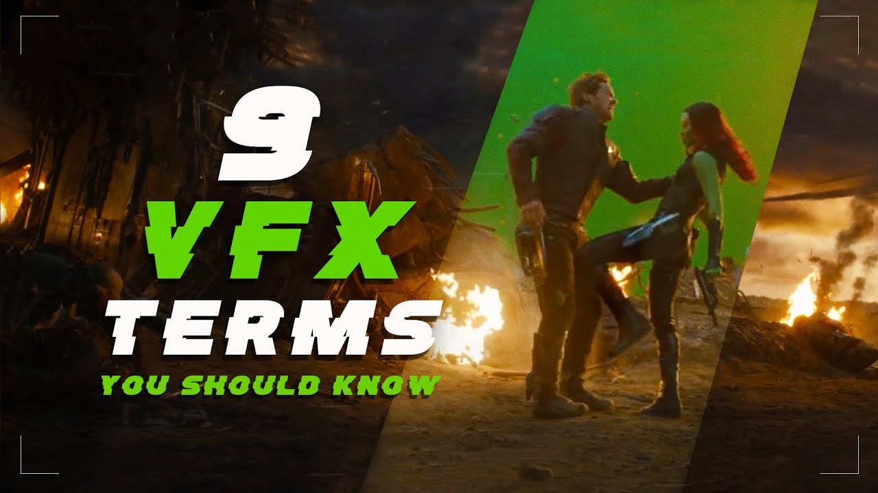 9 VFX Terms You Should Know