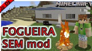 Como fazer fogueira SEM mods no Minecraft