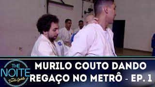 Murilo Couto dando regaço no Metrô - Ep. 1 | The Noite (17/09/18)