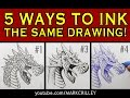 5 Ways to Ink the Same Drawing: Narrated