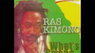 Ras Kimono - What's Gawn