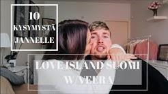 LOVE ISLAND SUOMI W/VEERA no. 8 // 10 KYSYMYSTÄ JANNELLE