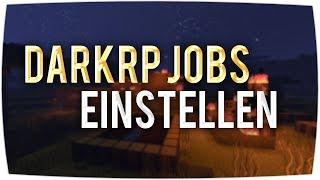 DarkRP Jobs hinzufügen ► Garry's Mod Server - Tutorial [German]